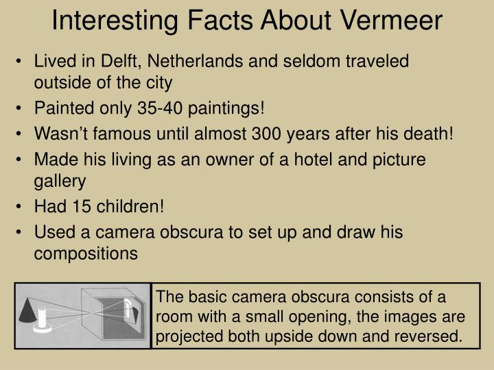 Interesting Facts About Vermeer
