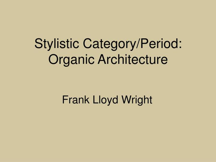Stylistic Category/Period: