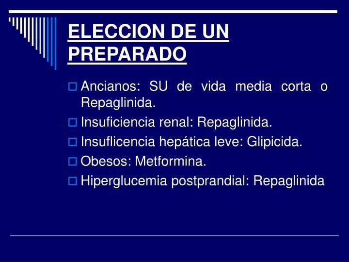 ELECCION DE UN PREPARADO