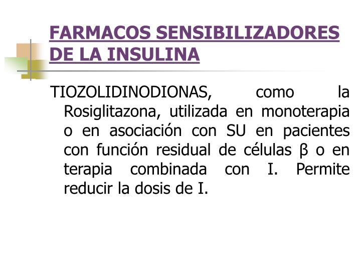 FARMACOS SENSIBILIZADORES DE LA INSULINA