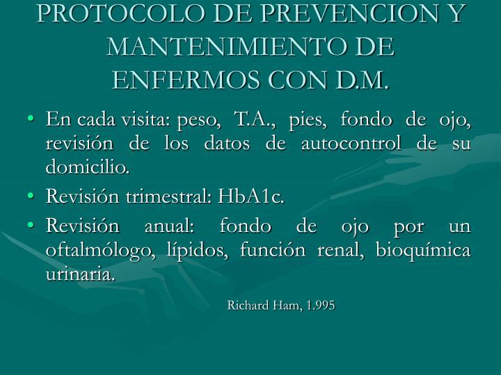 PROTOCOLO DE PREVENCION Y MANTENIMIENTO DE ENFERMOS CON D.M.