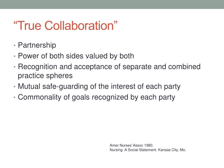 """True Collaboration"""