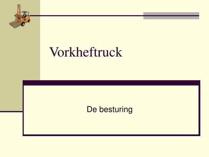 Vorkheftruck