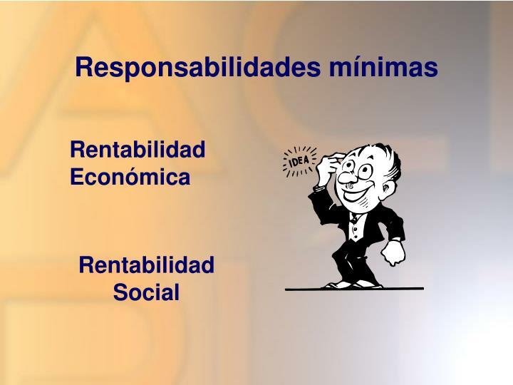 Responsabilidades mínimas