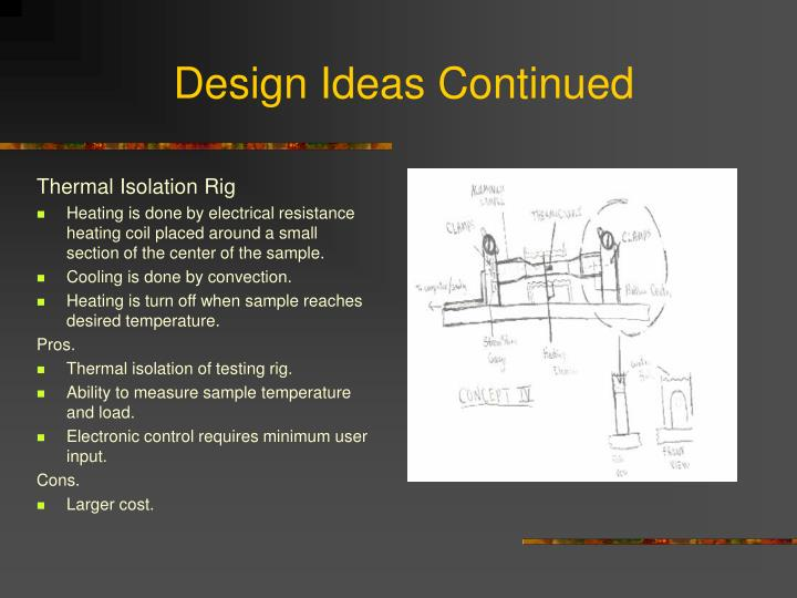 Design Ideas Continued
