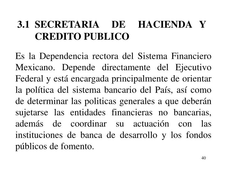 3.1  SECRETARIA     DE     HACIENDA   Y