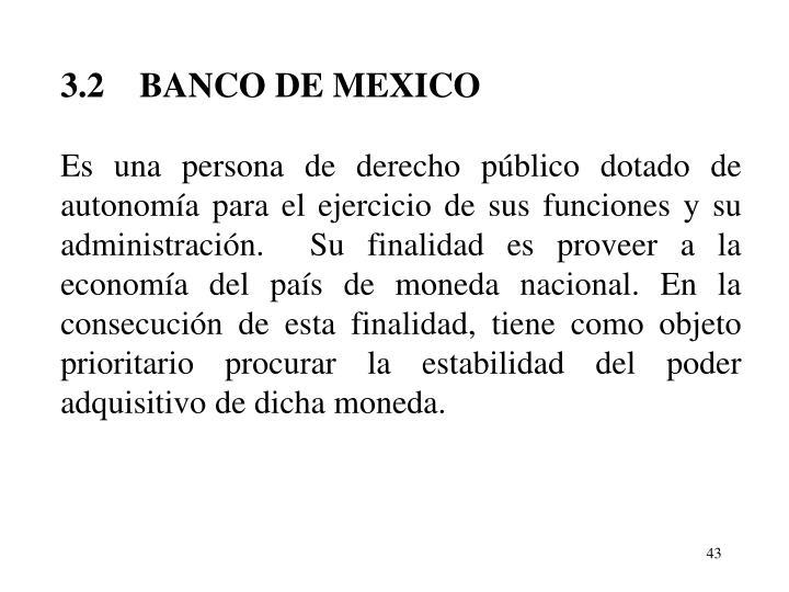 3.2BANCO DE MEXICO