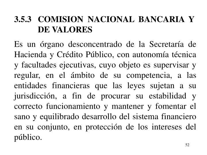 3.5.3   COMISION  NACIONAL  BANCARIA  Y