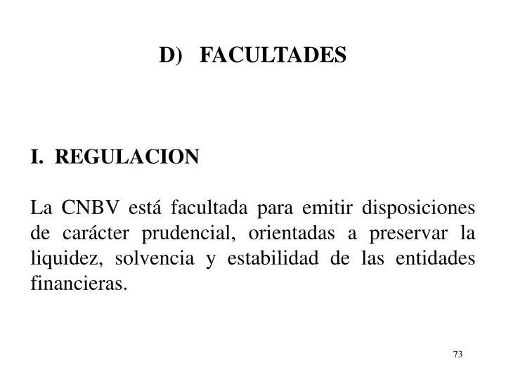 D)   FACULTADES