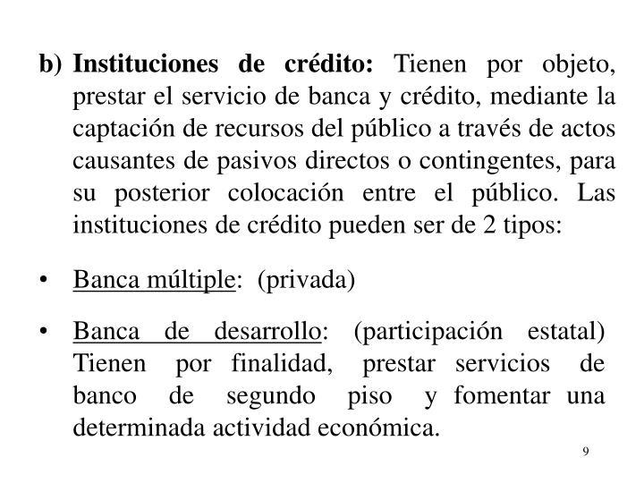 b)Instituciones de crdito: