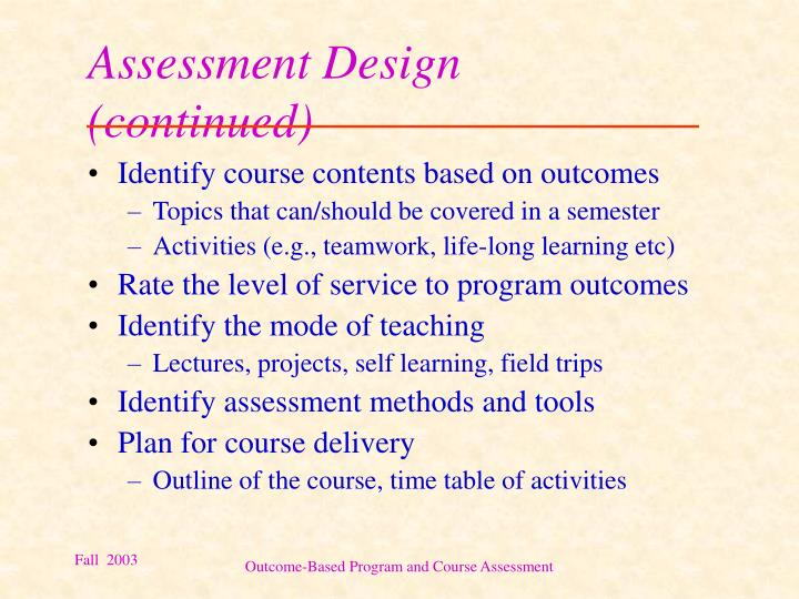 Assessment Design (continued)