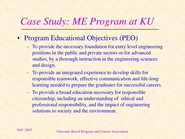 Case Study: ME Program at KU