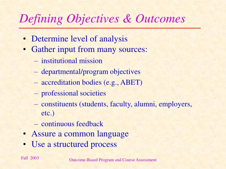 Defining Objectives & Outcomes