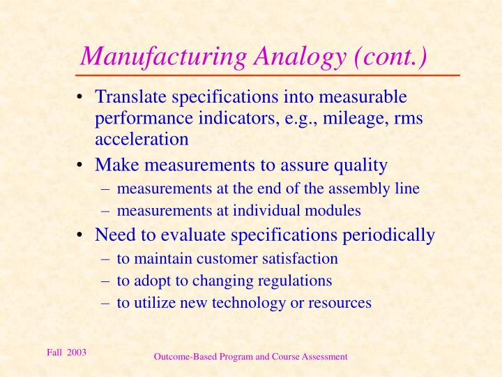 Manufacturing Analogy (cont.)