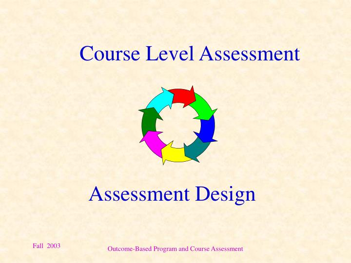 Course Level Assessment
