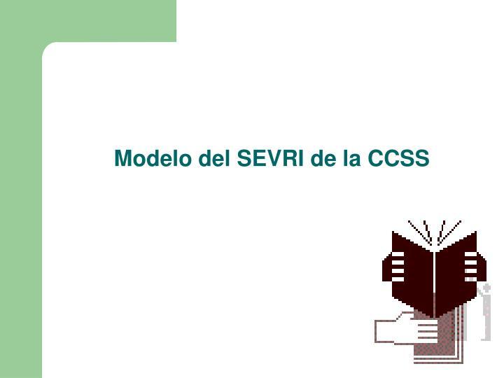 Modelo del SEVRI de la CCSS