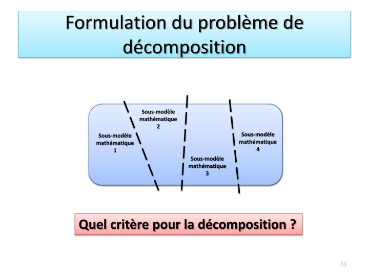 Formulation du problème de décomposition