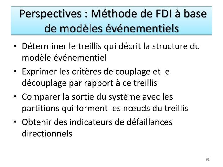 Perspectives : Méthode de FDI à base de modèles événementiels