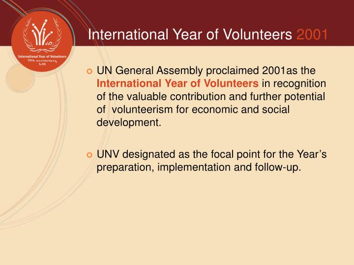 UN General Assembly proclaimed 2001as the
