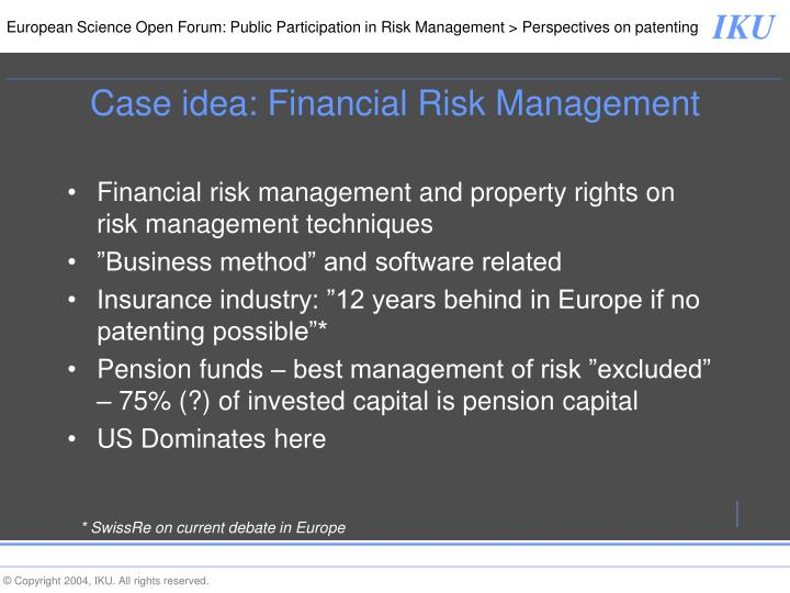 Case idea: Financial Risk Management
