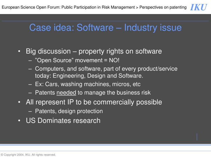 Case idea: Software – Industry issue