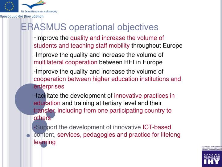 ERASMUS operational objectives