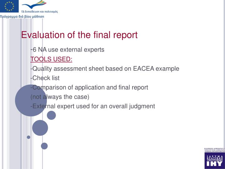 Evaluation of the final report