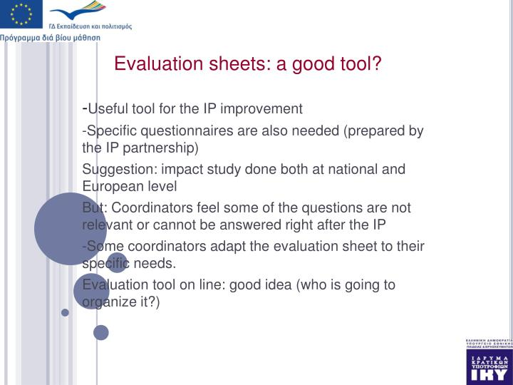 Evaluation sheets: a good tool?