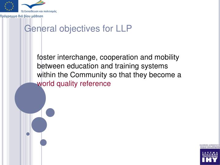 General objectives for llp
