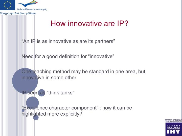 How innovative are IP?