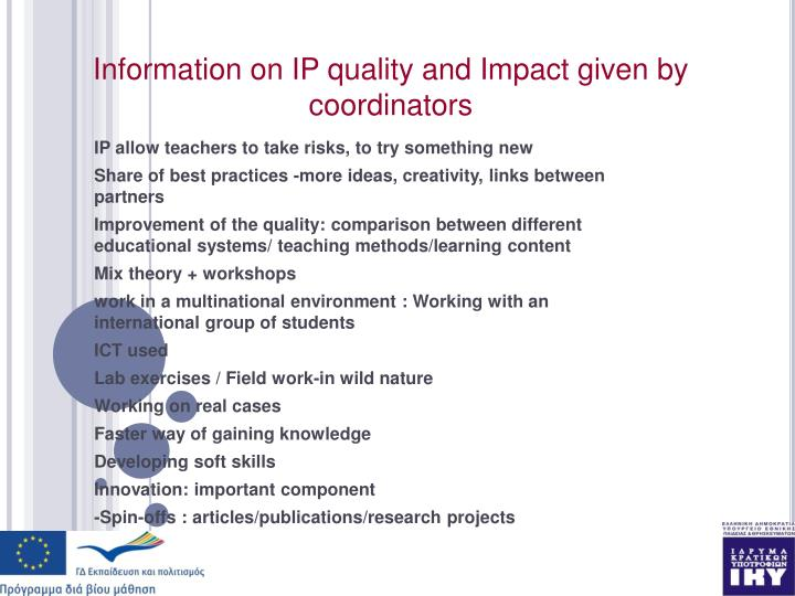 Information on IP quality and Impact given by coordinators