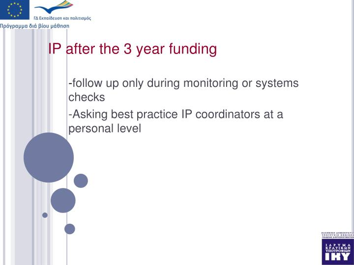 IP after the 3 year funding