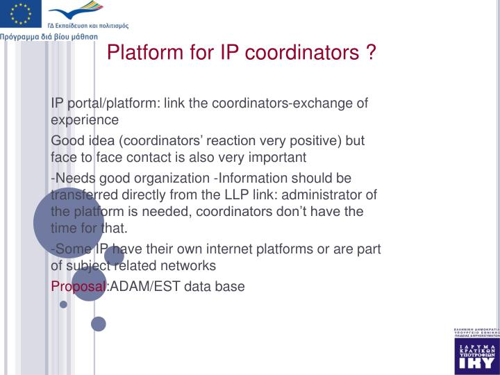 Platform for IP coordinators ?