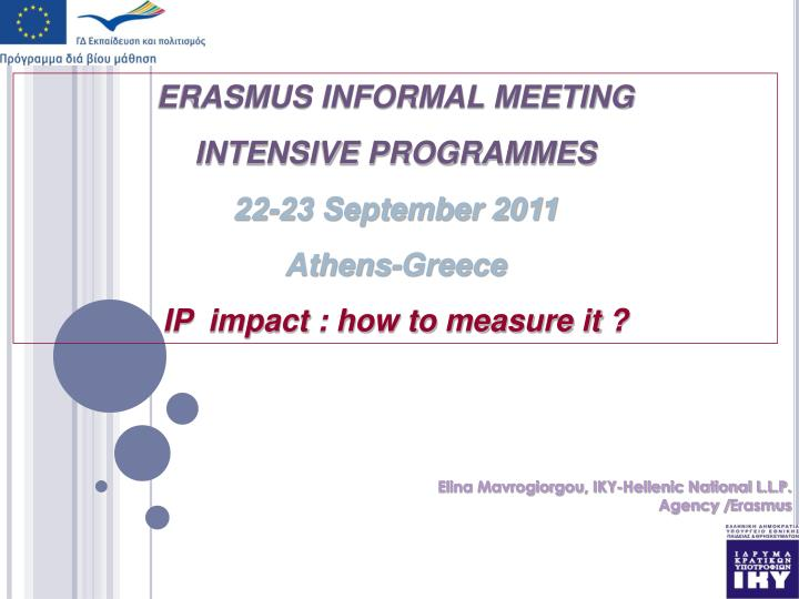 ERASMUS INFORMAL MEETING