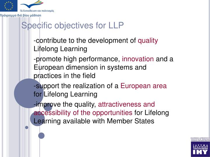 Specific objectives for LLP