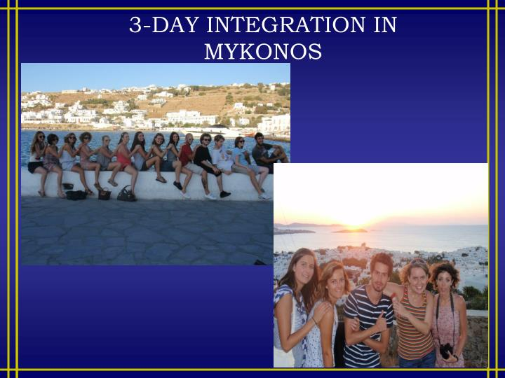 3-DAY INTEGRATION IN
