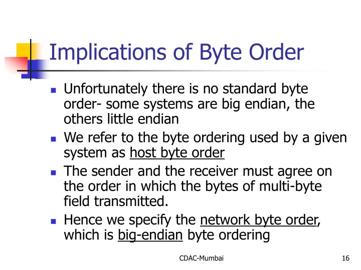 Implications of Byte Order