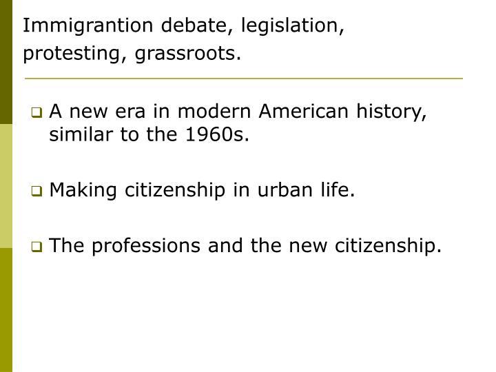 Immigrantion debate, legislation,
