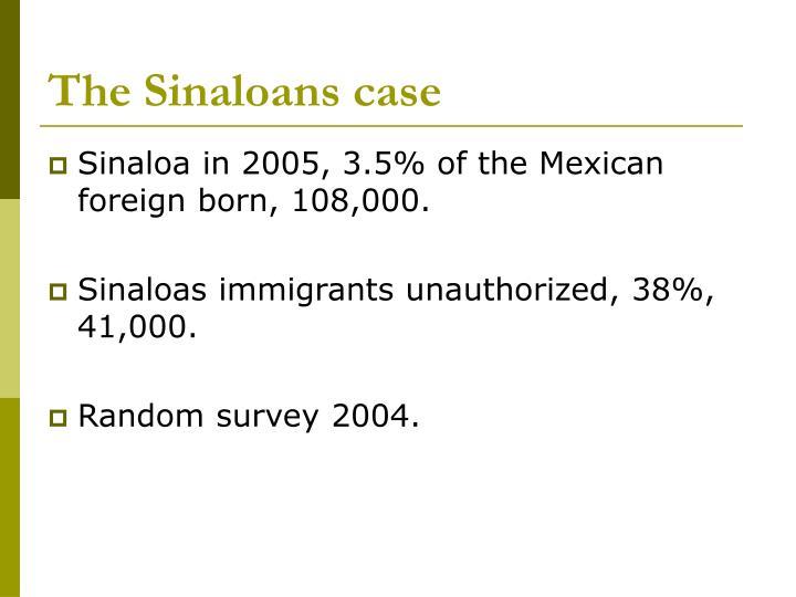 The Sinaloans case