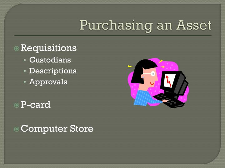 Purchasing an asset