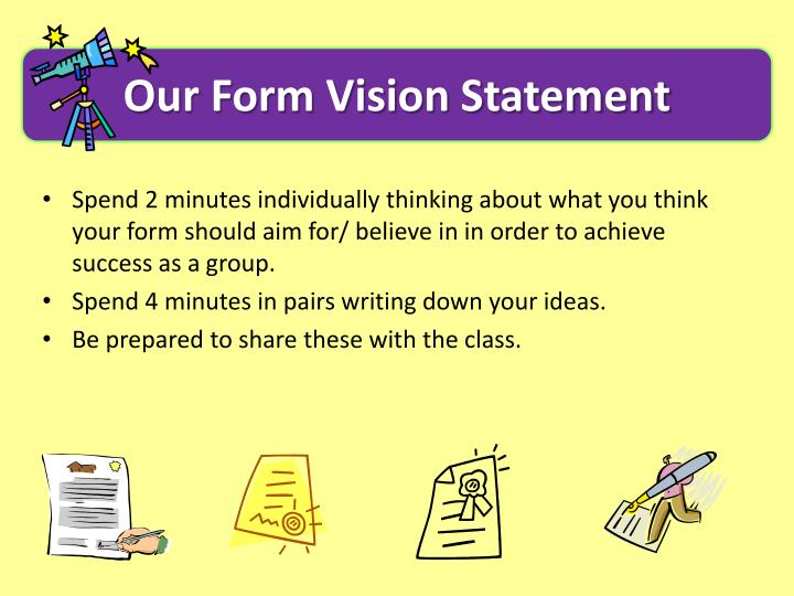 Our Form Vision Statement