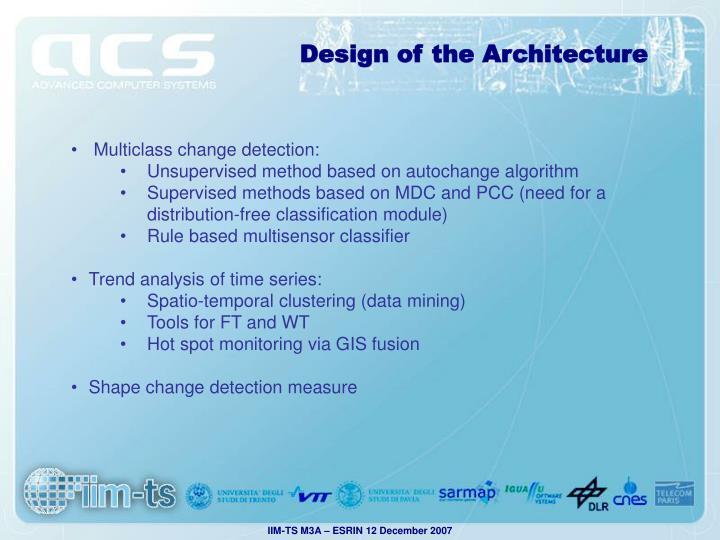 Design of the Architecture