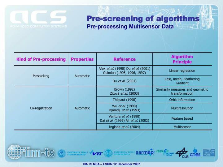Pre-screening of algorithms