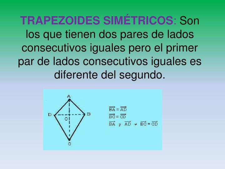 TRAPEZOIDES SIMÉTRICOS