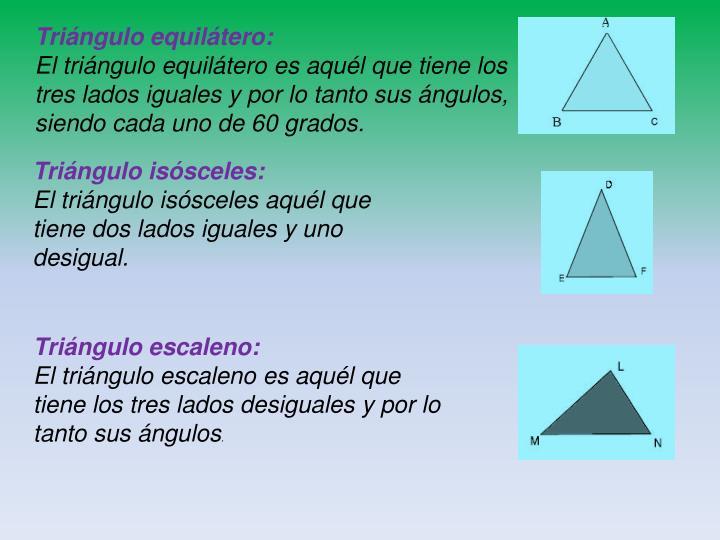Triángulo equilátero: