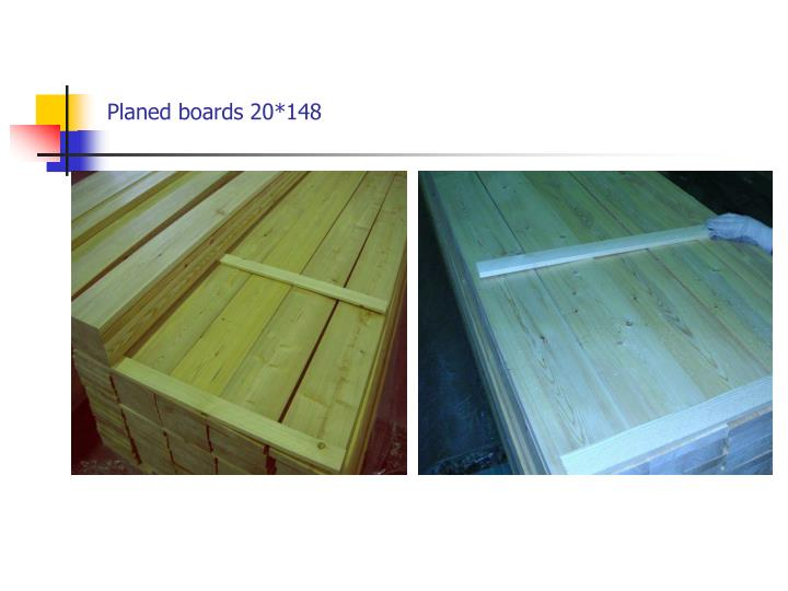 Planed boards 20*148