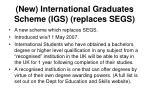 new international graduates scheme igs replaces segs