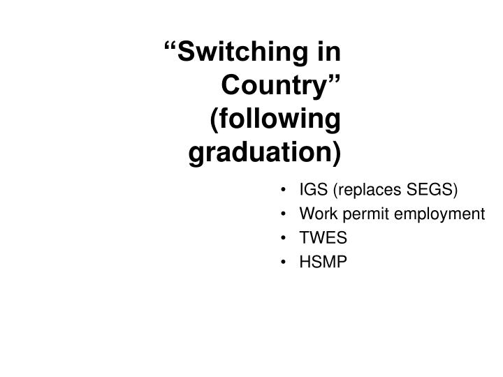 Switching in country following graduation