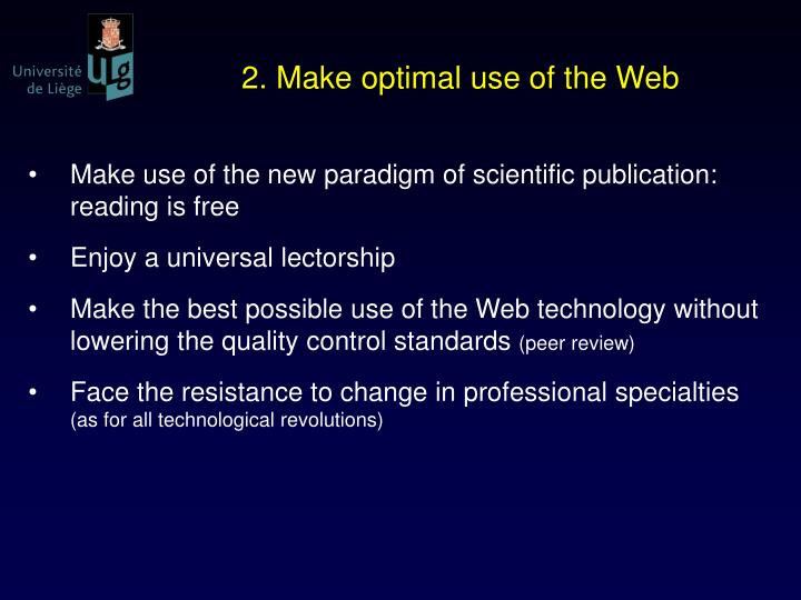2. Make optimal use of the Web