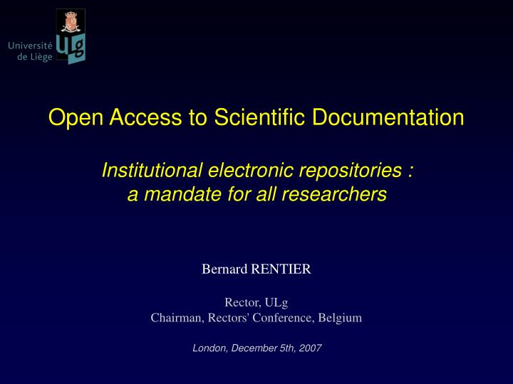 Open Access to Scientific Documentation